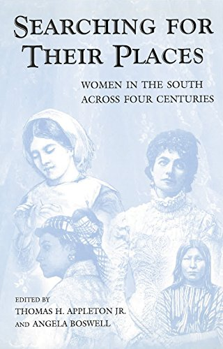 9780826262882: Searching for Their Places: Women in the South across Four Centuries (SOUTHERN WOMEN)