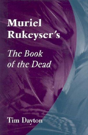9780826263148: Muriel Rukeyser's The Book of the Dead