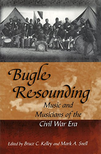 9780826264206: Bugle Resounding: Music and Musicians of the Civil War Era (Shades of Blue and Gray)