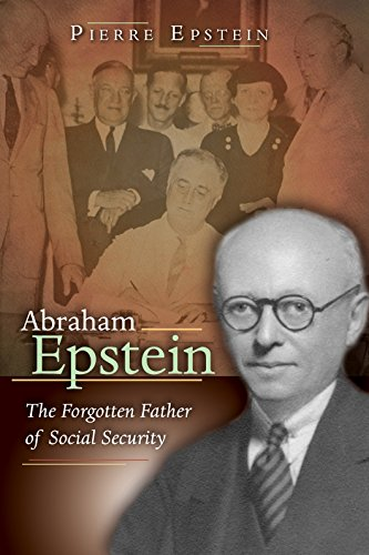 9780826265456: Abraham Epstein: The Forgotten Father of Social Security