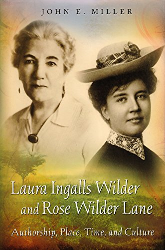 9780826266590: Laura Ingalls Wilder and Rose Wilder Lane: Authorship, Place, Time, and Culture