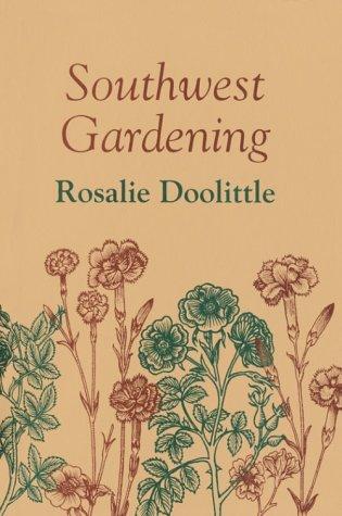 9780826300270: Southwest Gardening