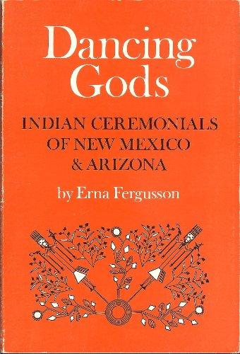 9780826300331: Dancing Gods: Indian Ceremonials of New Mexico & Arizona