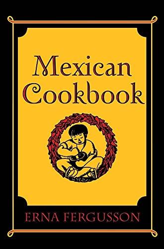 Mexican Cookbook: Erna Fergusson