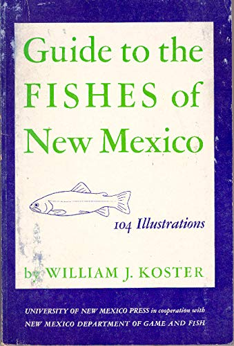 9780826300607: Guide to the Fishes of New Mexico