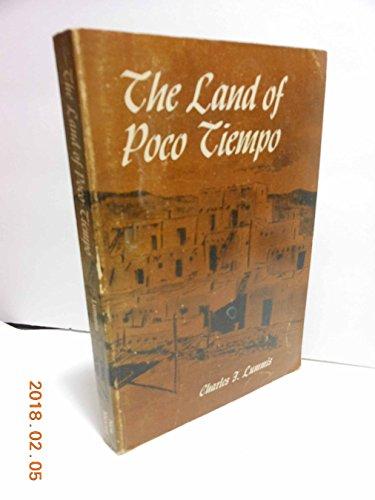 The Land of Poco Tiempo: Lummis, Charles F.
