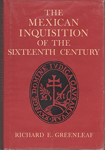 9780826301307: The Mexican Inquisition of the sixteenth century