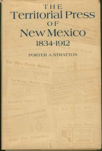 The Territorial Press of New Mexico 1834-1912: Stratton, Porter A.