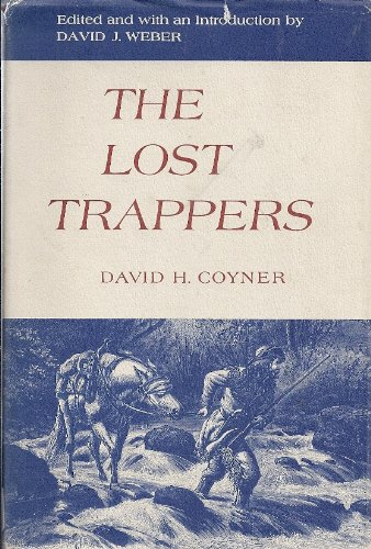 The Lost Trappers.: Coyner, David H.