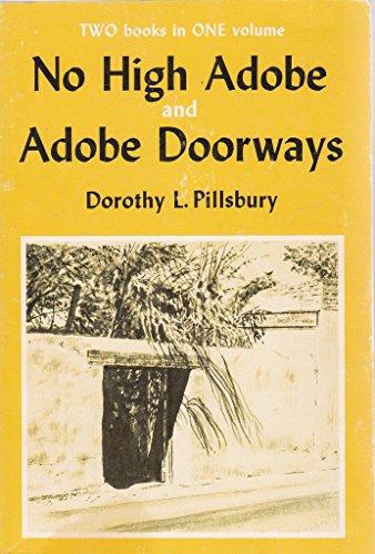 9780826302267: No High Adobe and Adobe Doorways