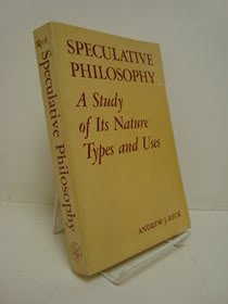 9780826302403: Speculative Philosophy: A Study of Its Nature, Types, and Uses