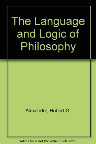 9780826302489: The Language and Logic of Philosophy