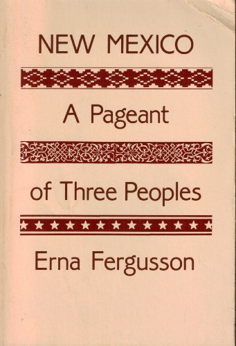 9780826302717: New Mexico, a pageant of three peoples