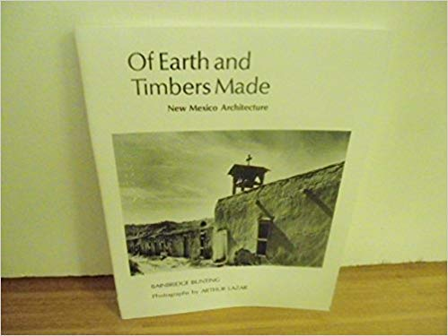 9780826303189: Of Earth and Timbers Made: New Mexico Architecture
