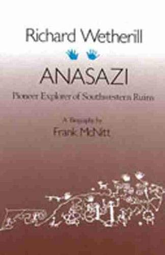 9780826303295: Richard Wetherill - Anasazi: Pioneer Explorer of Southwestern Ruins