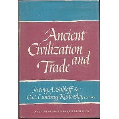 Lamberg karlovsky c c editor abebooks ancient civilization and trade editor jeremy a sabloff fandeluxe Images