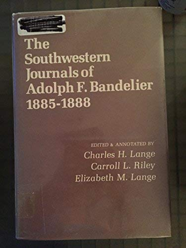 9780826303523: The Southwestern Journals of Adolph F. Bandelier, 1885-1888