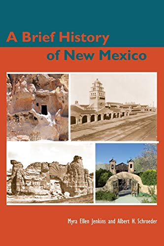 9780826303707: A Brief History of New Mexico