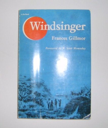 Windsinger (A Zia book): Gillmor, Frances