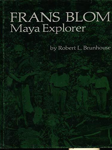 9780826304087: Frans Blom, Maya Explorer