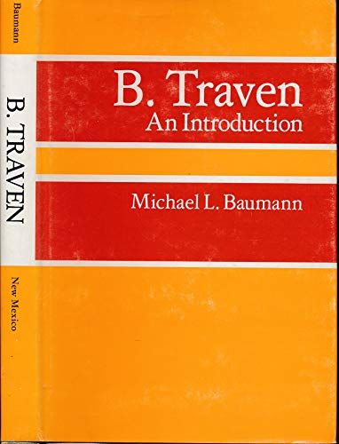 9780826304094: B. Traven: An introduction
