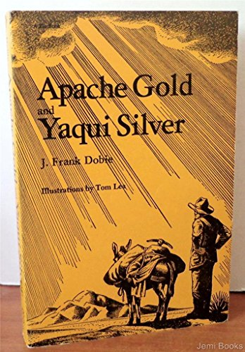 9780826304346: Apache gold and Yaqui silver (A Zia book)