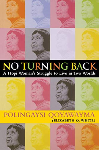 9780826304391: No Turning Back : A Hopi Indian Woman's Struggle to Live in Two Worlds