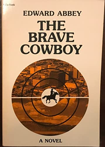 9780826304483: The Brave Cowboy: An Old Tale in a New Time (Zia Book)