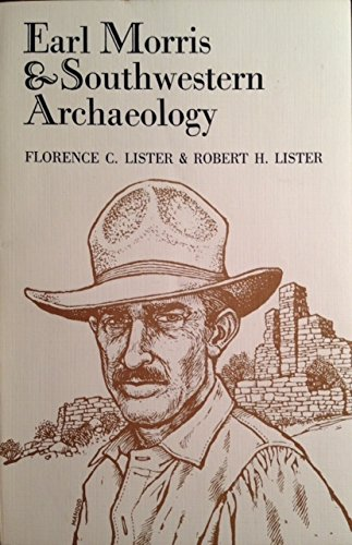 9780826304551: Earl Morris and Southwestern Archaeology