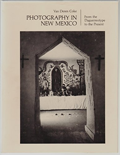 9780826304957: Photography in New Mexico: From the daguerreotype to the present