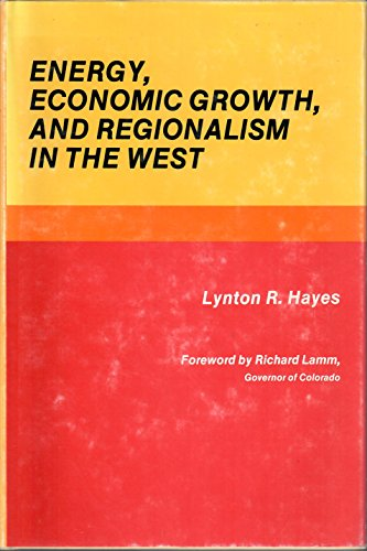 9780826305152: Energy, economic growth, and regionalism in the West