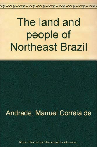 9780826305206: The land and people of Northeast Brazil