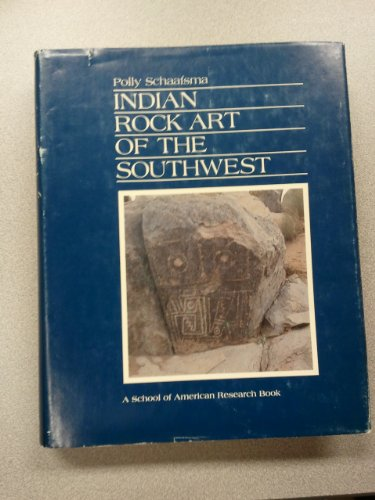 Indian Rock Art of the Southwest.: Schaafsma, Polly.
