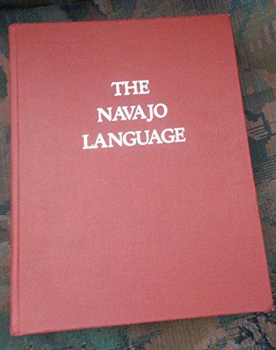 The Navajo Language: A Grammar and Colloquial Dictionary: Young, Robert W.;Morgan, William Sr.