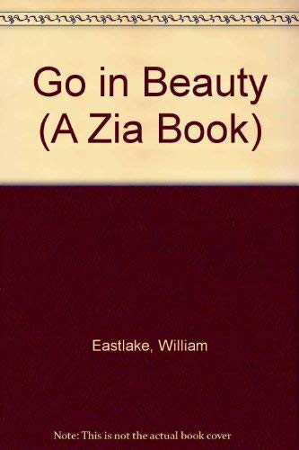 9780826305381: Go in Beauty (A Zia Book)