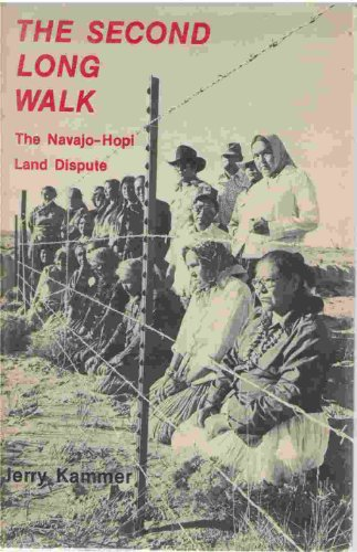 9780826305497: The second long walk: The Navajo-Hopi land dispute by Kammer, Jerry