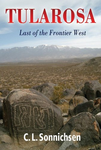 9780826305619: Tularosa: Last of the Frontier West
