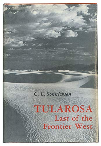 9780826305633: Tularosa, last of the frontier West