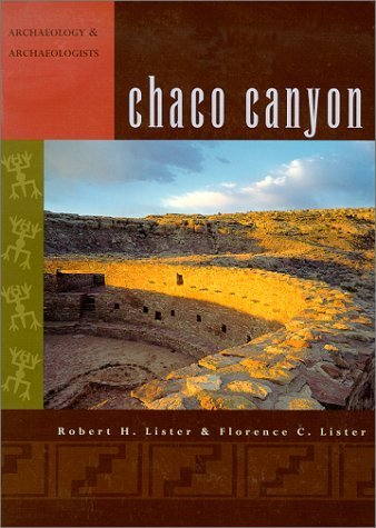 9780826305749: Chaco Canyon: Archaeology and archaeologists