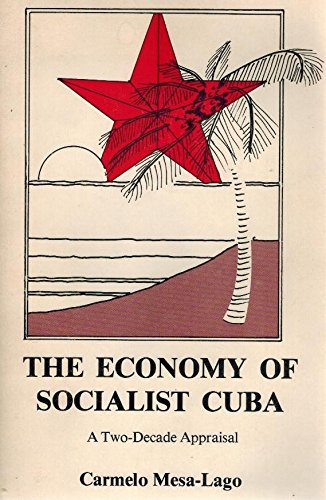 9780826305855: The Economy of Socialist Cuba: A Two Decade Appraisal