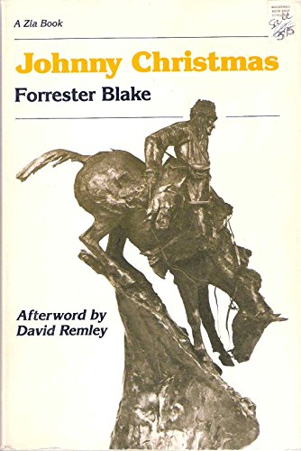 Johnny Christmas (A Zia Book): Blake, Forrester