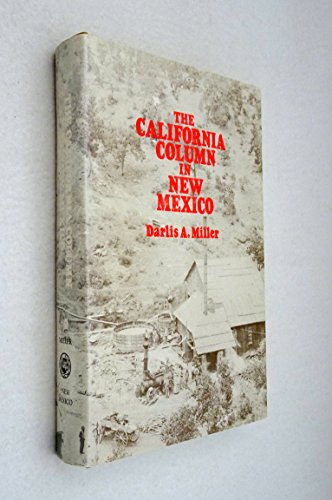 9780826306371: The California Column in New Mexico