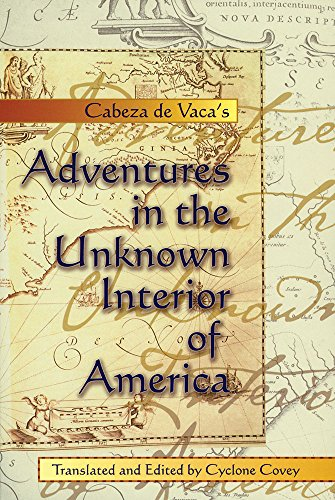 9780826306562: Cabeza de Vaca's Adventures in the Unknown Interior of America (Zia Book)
