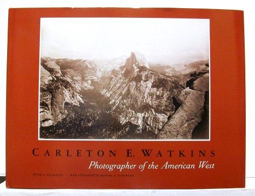 9780826306593: Carleton E. Watkins: Photographer of the American West