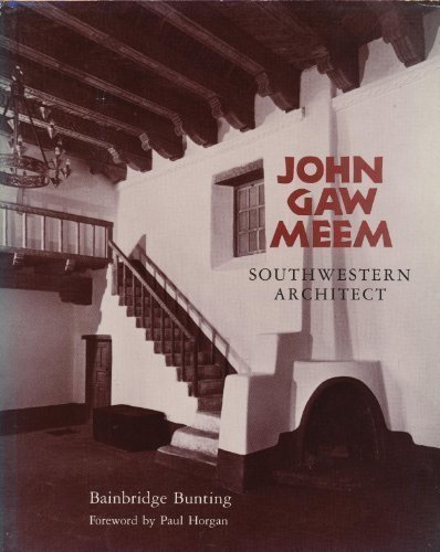 9780826306715: John Gaw Meem, southwestern architect (School of American Research Advanced Sem)