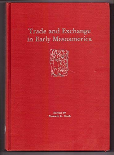 9780826306890: Trade and exchange in early Mesoamerica