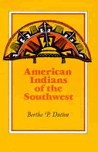 American Indians of the Southwest.: Dutton,Bertha P.
