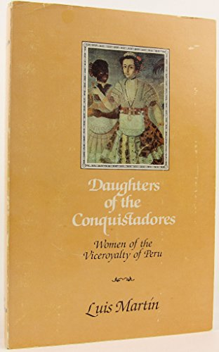 DAUGHTERS OF THE CONQUISTADORES: LUIS MARTIN