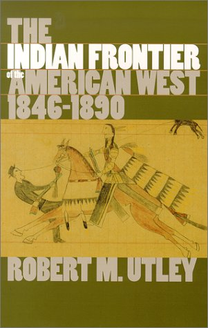 9780826307163: The Indian Frontier of the American West, 1846-1890 (Histories of the American Frontier)