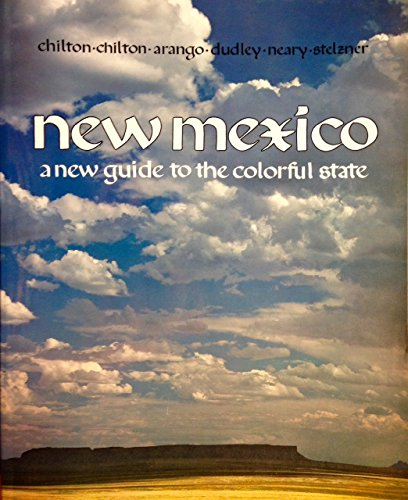 9780826307330: New Mexico: A New Guide to the Colorful State